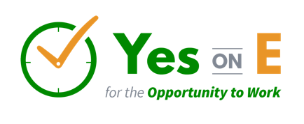 Vote Yes on E for the Opportunity to Work