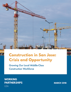 Construction in San Jose: Crisis & Opportunity Report